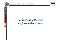 Les réseaux Ethernet: Le format des trames