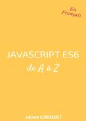 Javascript ES6 de A à Z